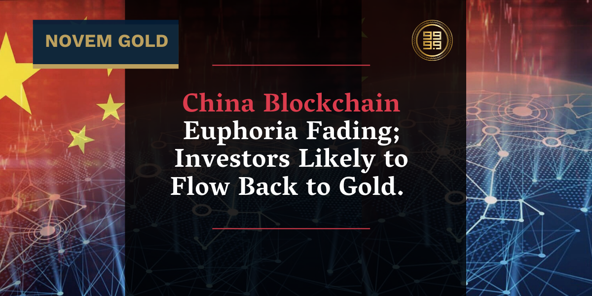 China-Blockchain-Euphoria-Fading-Investors-Likely-to-Flow-Back-to-Gold