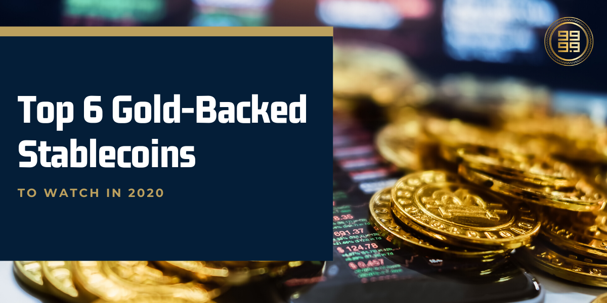 top-6-gold-backed-stablecoins-2020