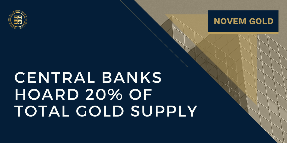 Central-Banks-Hoard-20%-of-Total-Gold-Supply