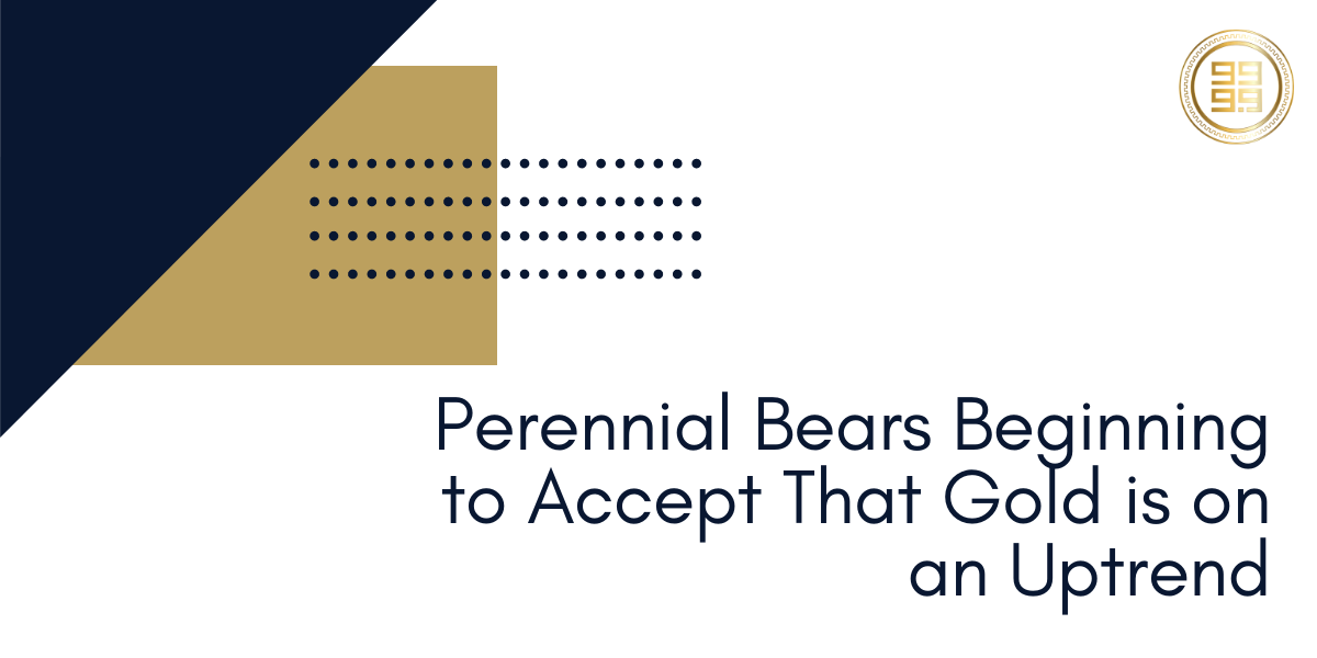 Perennial-Bears-Beginning-to-Accept-That-Gold-is-on-an-Uptrend