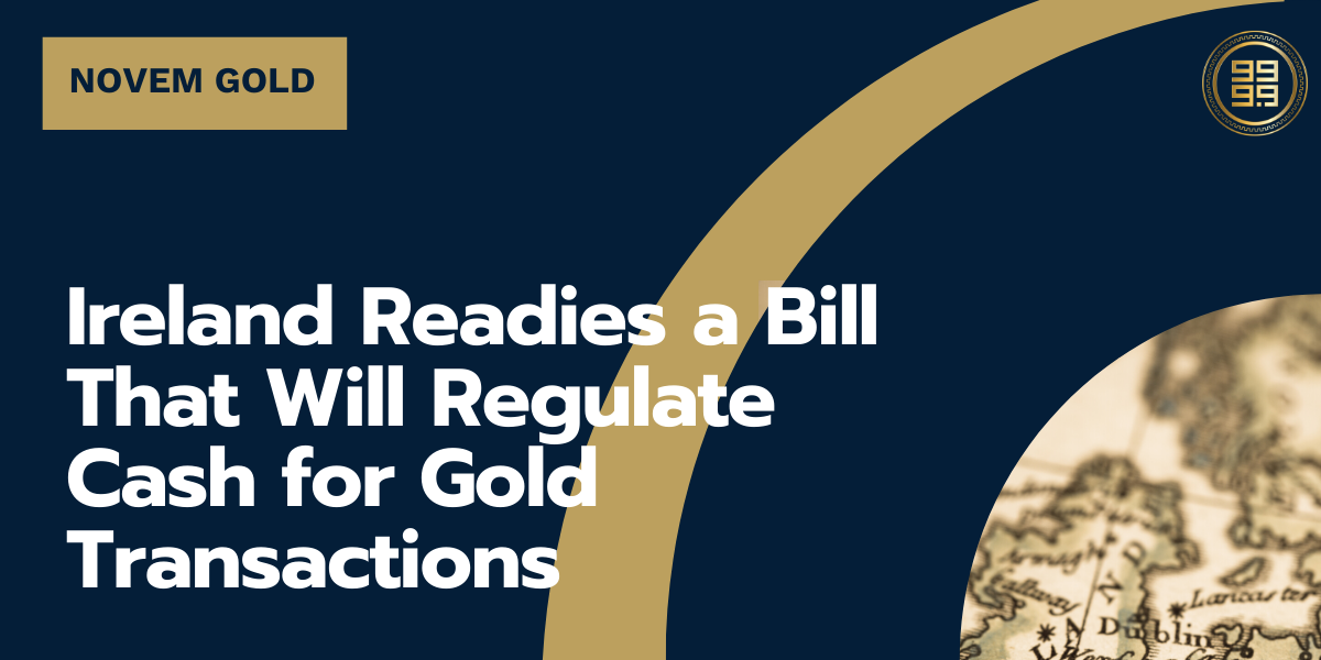 Ireland-Readies-a-Bill-That-Will-Regulate-Cash-for-Gold-Transactions