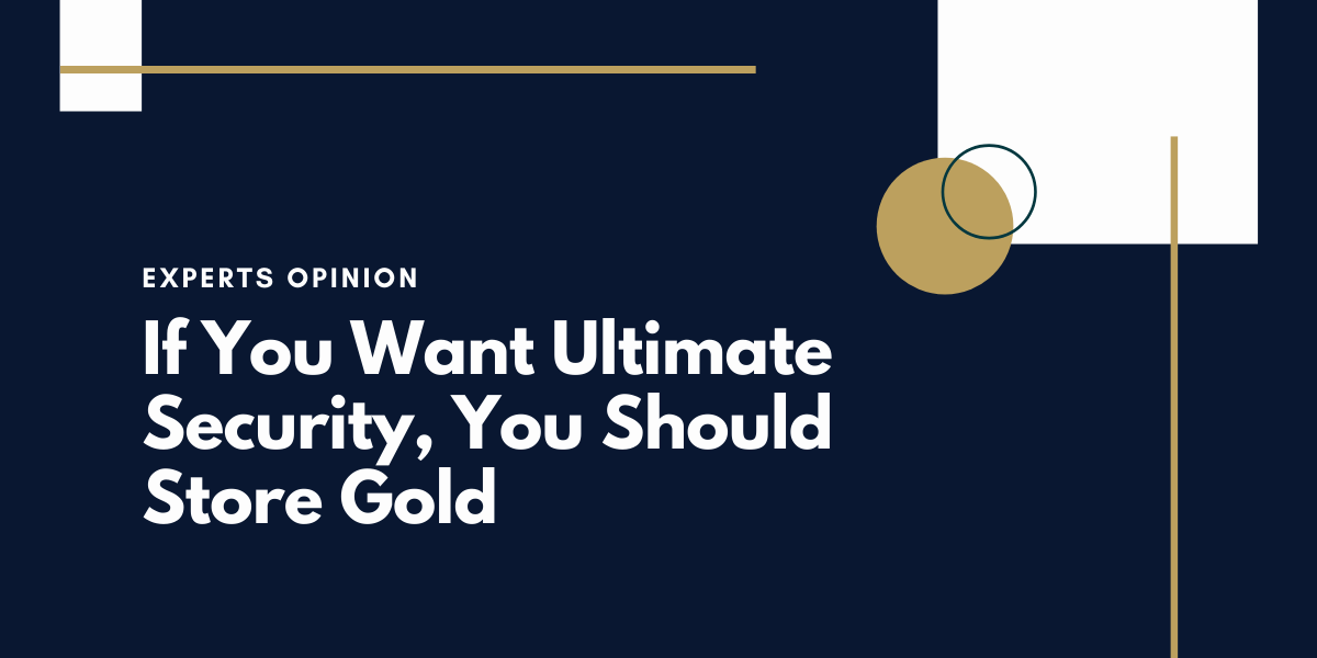 If-You-Want-Ultimate-Security-This-is-How-Experts-Think-You-Should-Store-Gold